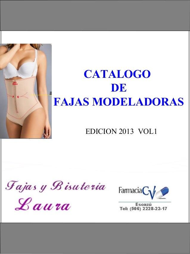 CATALOGO DE FAJAS MODELADORAS EDICION 2013 VOL1
