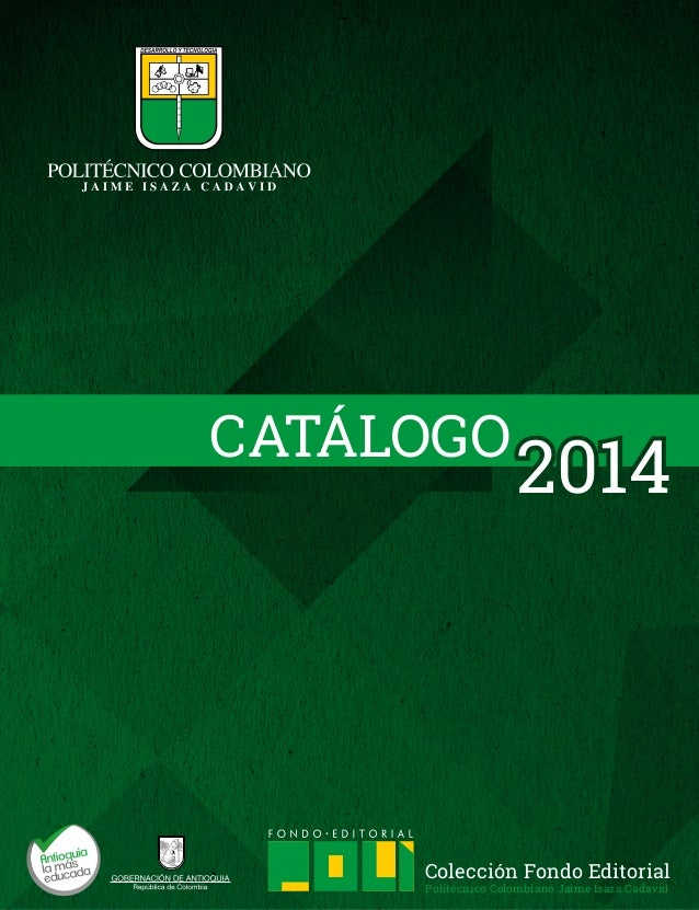 CATÁLOGO2014  Colección Fondo Editorial  Politécnico Colombiano Jaime Isaza Cadavid