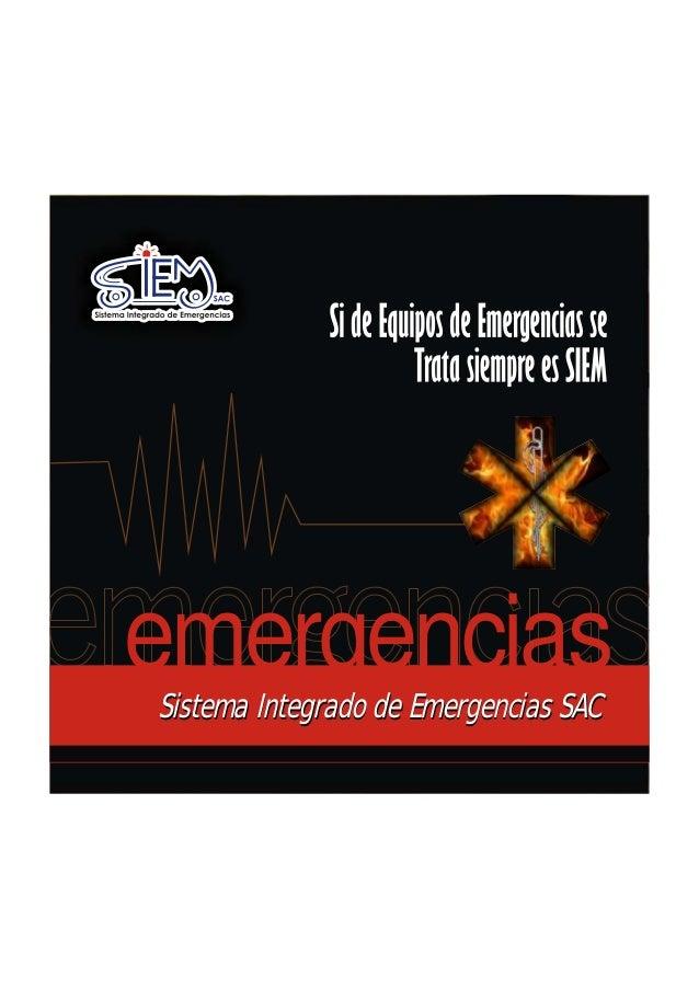emergenciasSistema Integrado de Emergencias SAC