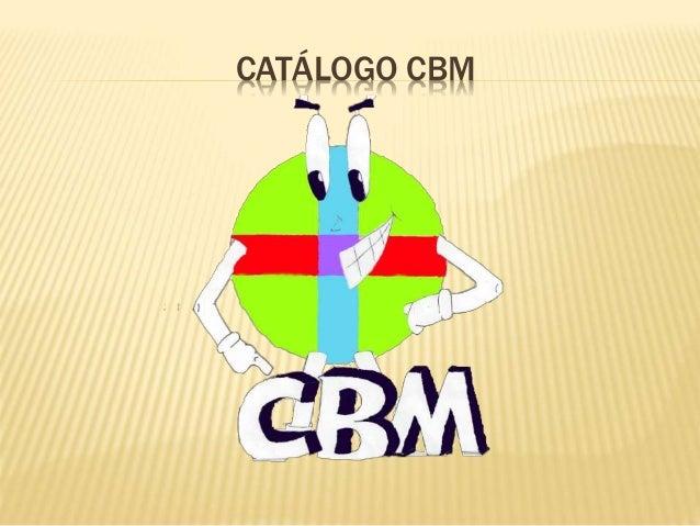 CATÁLOGO CBM