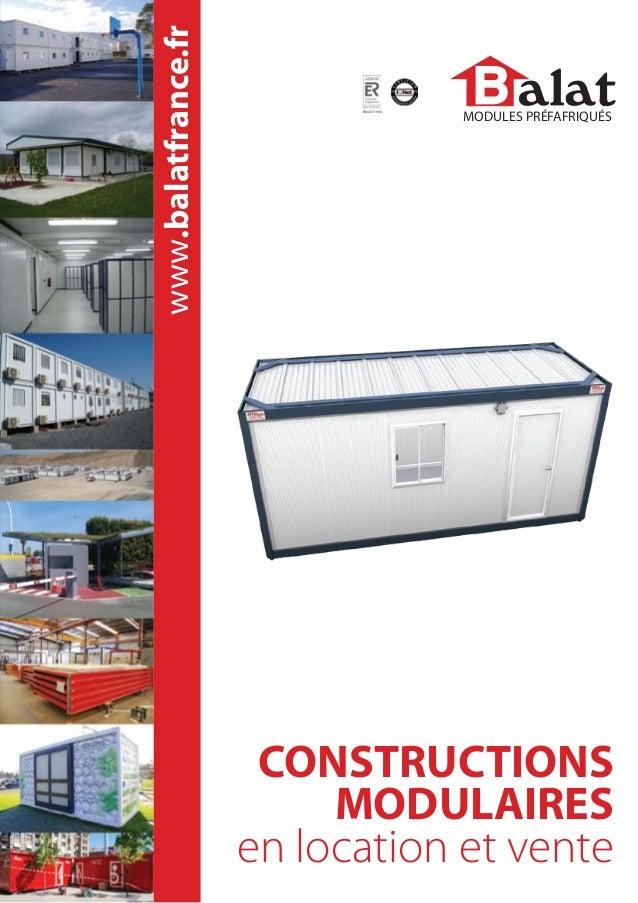 www.balatfrance.fr  ER0497-1998  MODULES PRÉFAFRIQUÉS  CONSTRUCTIONS MODULAIRES en location et vente