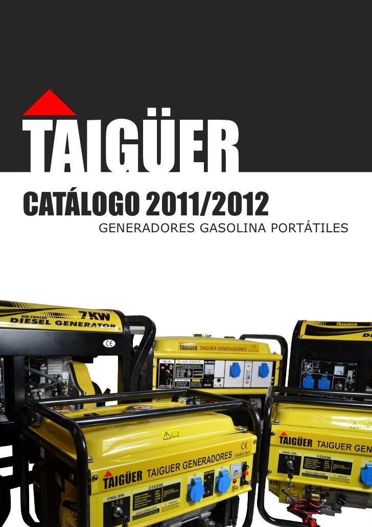 CATÁLOGO 2011/2012     GENERADORES GASOLINA PORTÁTILES