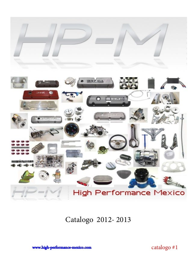 Catalogo 2012- 2013 catalogo #1www.high-performance-mexico.com