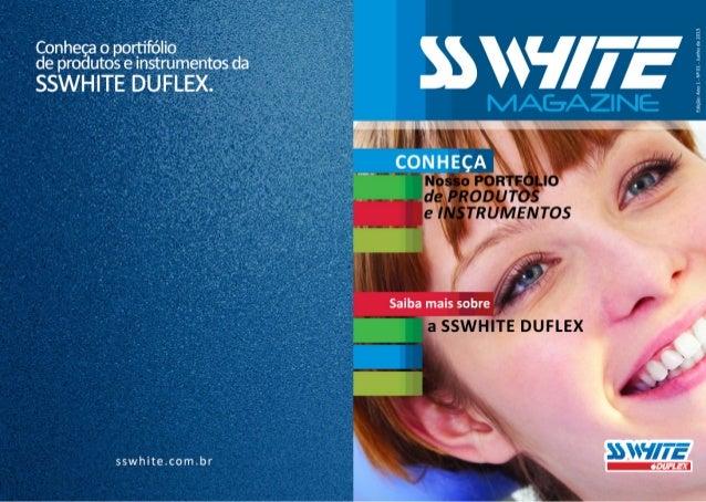 SSWhite Duflex - Catálogo de Produtos