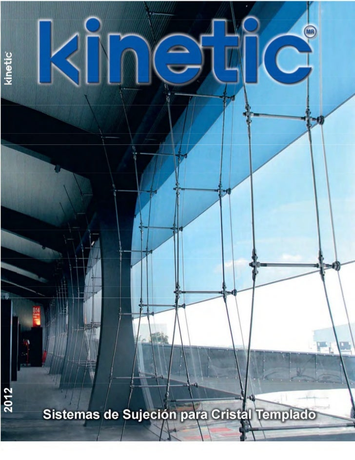 Sistemas de Sujeción para Cristal Templado Kinetic 2012