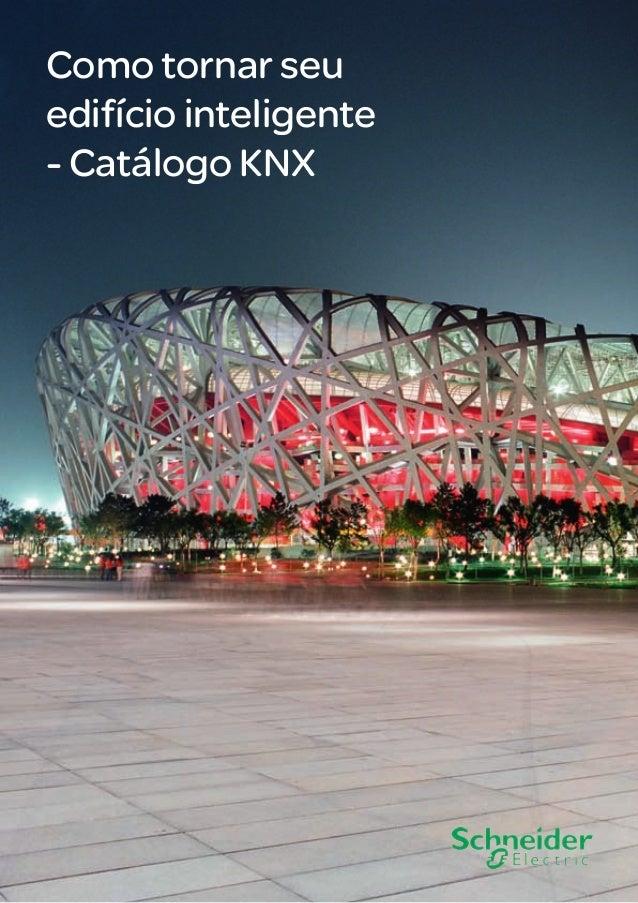 Como tornar seu edifício inteligente - Catálogo KNX