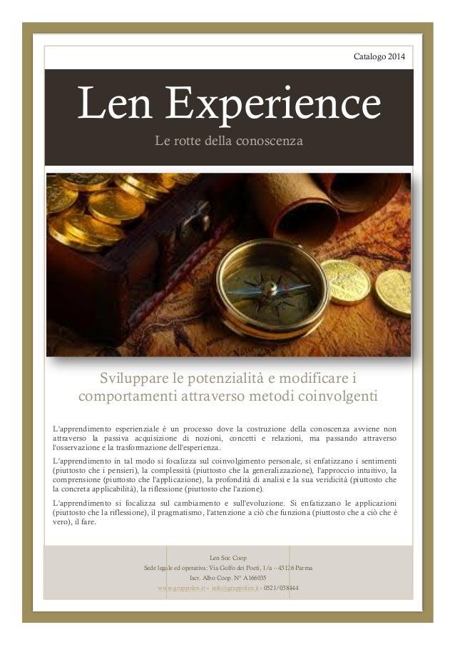 Catalogo 2014  Len Experience Le rotte della conoscenza  Sviluppare le potenzialità e modificare i comportamenti attravers...
