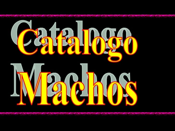 Machos Catalogo