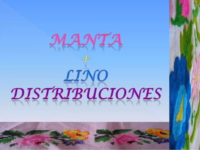 Manta + Lino Distribuciones