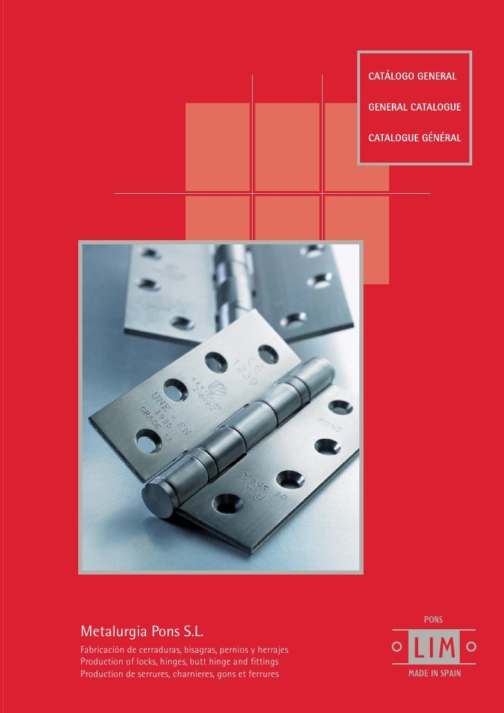 Metalurgia Pons S.L.Fabricación de cerraduras, bisagras, pernios y herrajesProduction of locks, hinges, butt hinge and fit...