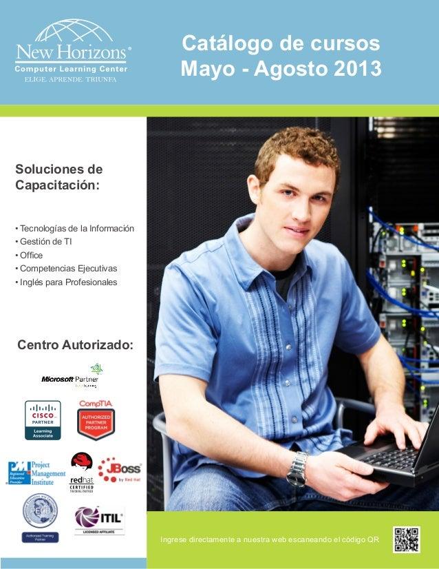 Soluciones deCapacitación:• Tecnologías de la Información• Gestión de TI• Office• Competencias Ejecutivas• Inglés para Pro...