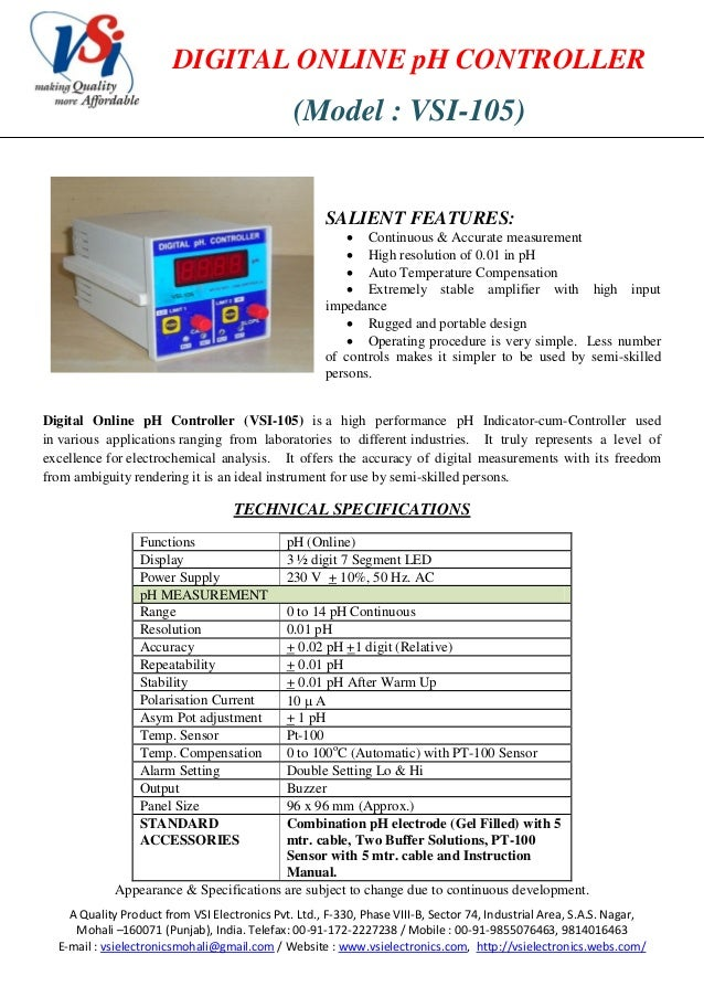 DIGITAL ONLINE pH CONTROLLER  (Model : VSI-105)  SALIENT FEATURES:   Continuous & Accurate measurement  High resolution ...