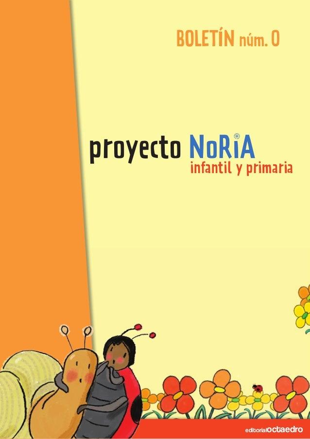 editorialoctaedroeditorialoctaedro BOLETÍN núm.0 infantil y primaria