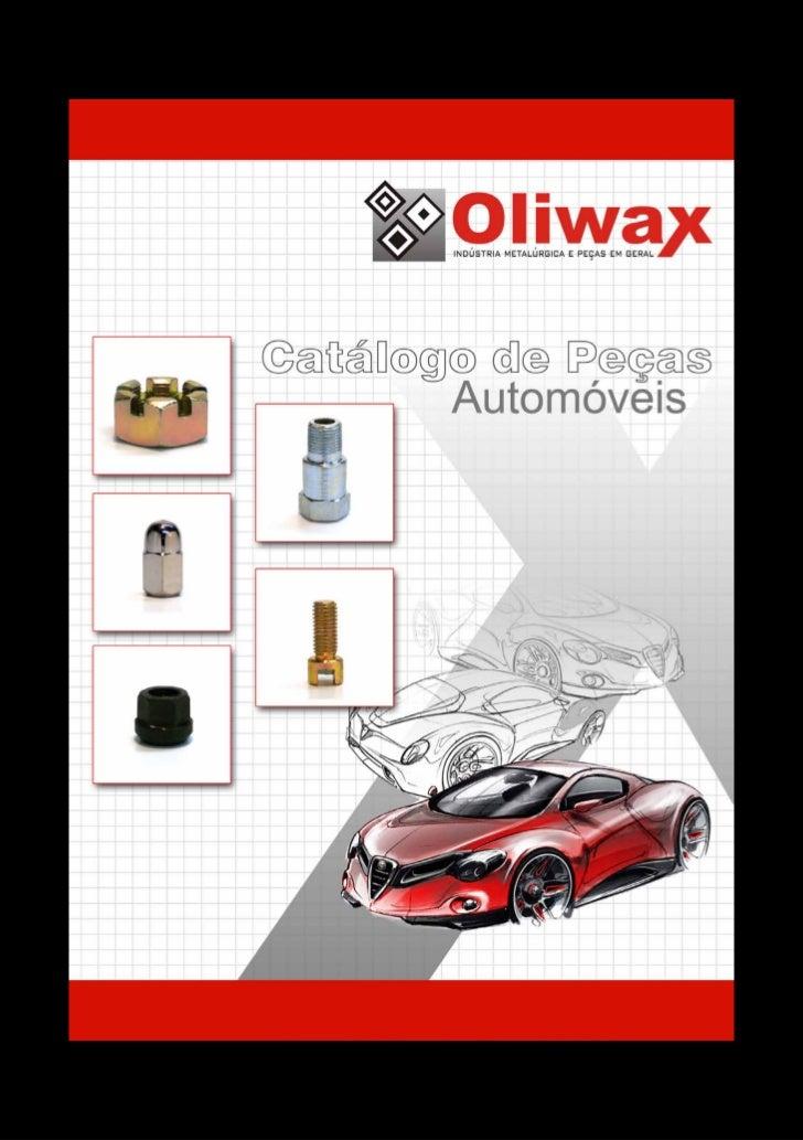 Catalogo de Peças Oliwax - Indústria Metalúrgica Ltda - www.oliwax.com.br