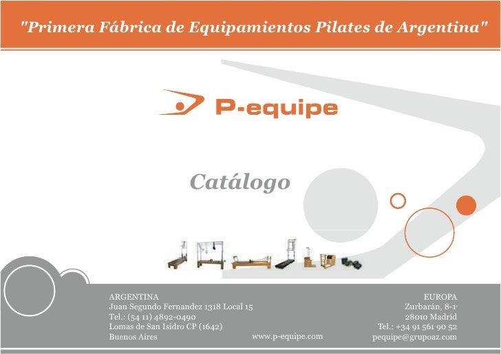 """""""Primera Fábrica de Equipamientos Pilates de Argentina""""                                  Catálogo               ARGENTINA ..."""