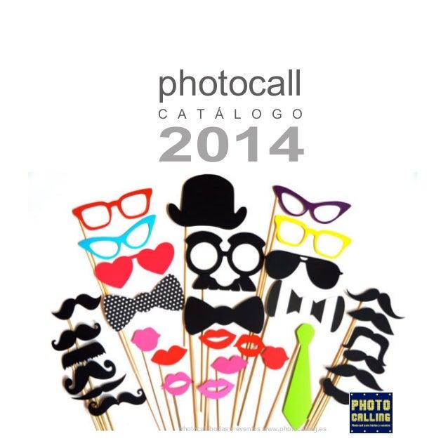 photocall C A T Á L O G O  2014  photocall bodas y eventos www.photocalling.es