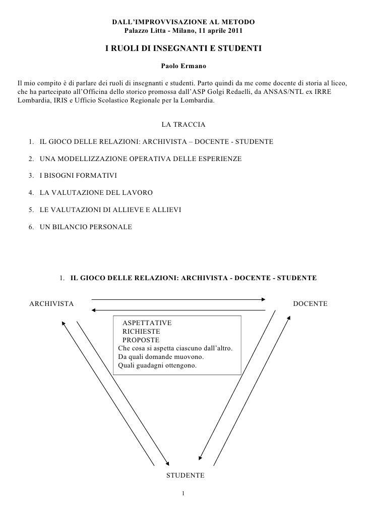 Paolo Ermano, I ruoli di insegnanti e studenti, 2011