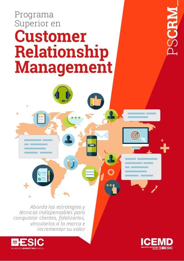 BUSINESS&MARKETINGSCHOOL PSMR_ Programa Superior en Marketing Relacional Aborda las estrategias y técnicas indispensables ...