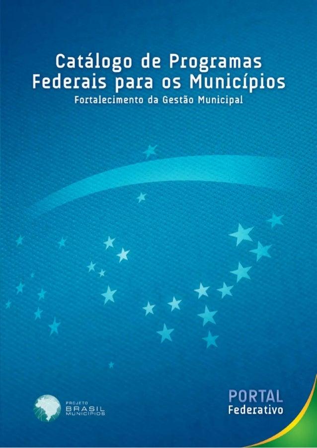 Catalogo programas federais para municipios
