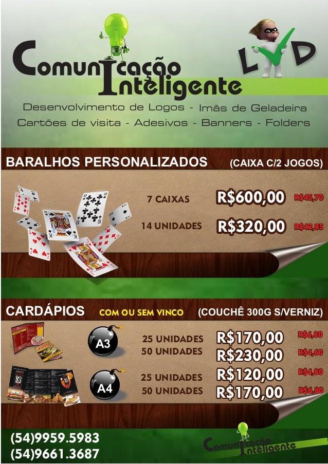 BARALHOS PERSONALIZADOS (CAIXA C/2 JOGOS) CARDÁPIOS (COUCHÊ 300G S/VERNIZ) 7 CAIXAS 14 UNIDADES COM OU SEM VINCO 25 UNIDAD...