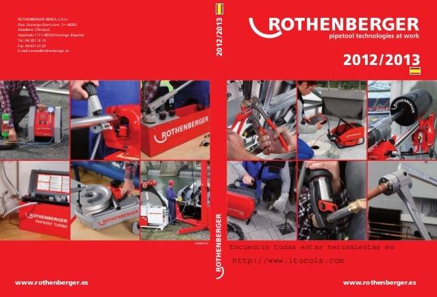 ROTHENBERGER IBERIA, S.A.U.                                                                  2012/2013             Ctra. D...