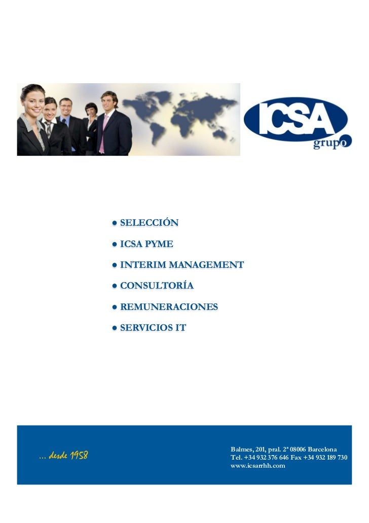 ● SELECCIÓN               ● ICSA PYME               ● INTERIM MANAGEMENT               ● CONSULTORÍA               ● REMUN...