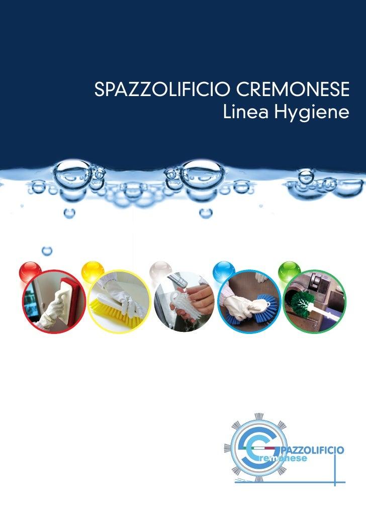 SPAZZOLIFICIO CREMONESE             Linea Hygiene