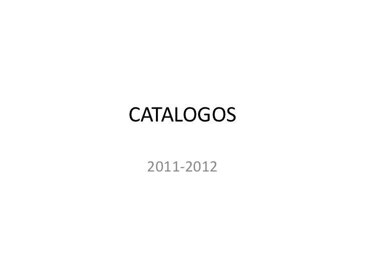 CATALOGOS 2011-2012