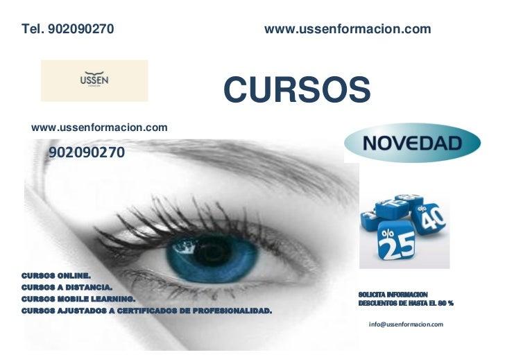 Tel. 902090270                                                              www.ussenformacion.com                        ...
