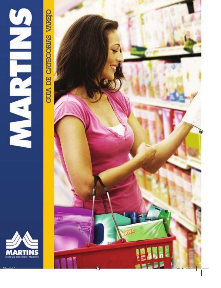 ExpedienteGuia de Categorias VarejoMartins Comércio e Serviços de Distribuição S/A   Marketing Varejo AlimentarRua Jataí, ...