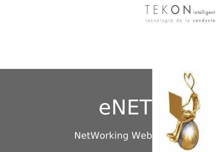 NetWeb     eNET NetWorking Web