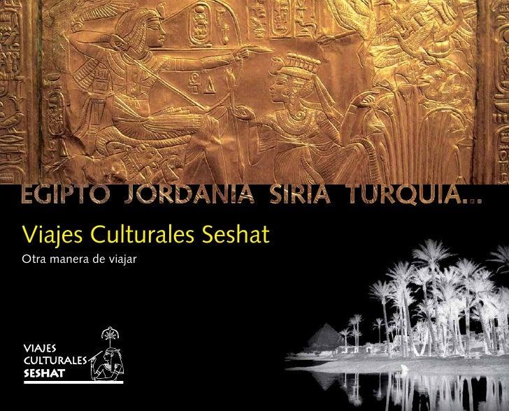 Viajes Culturales SeshatOtra manera de viajar