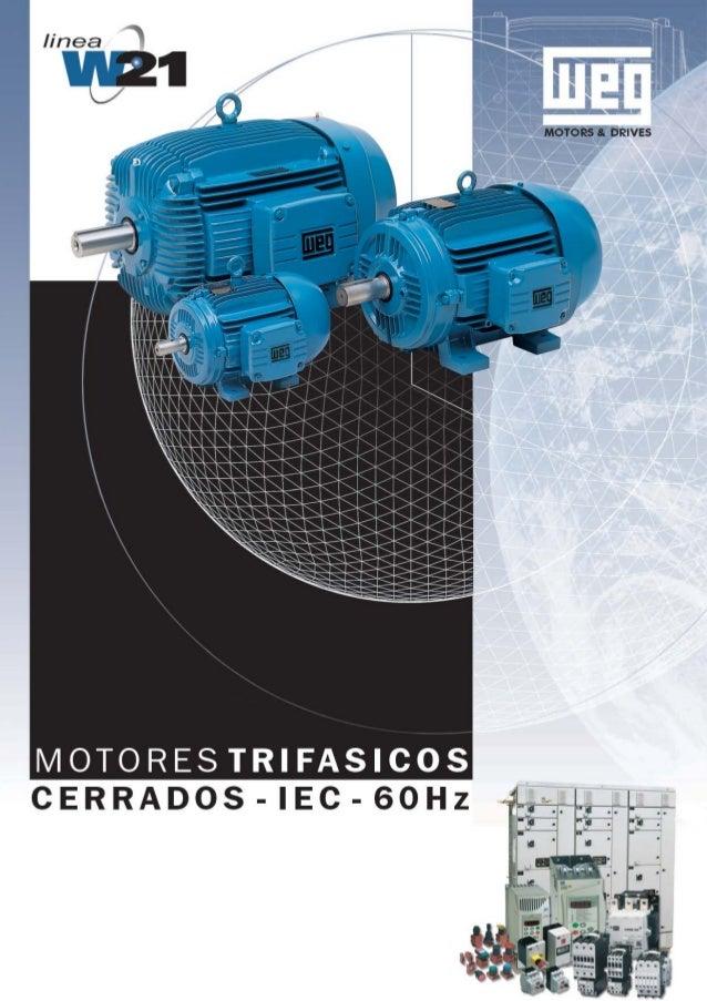 MOTORES TRIFASICOS - IP55 CARACTERISTICAS NORMALES  -  -  Motor trifásico, 60Hz Tensiones Nominales: 220/380V, 380/660V o ...