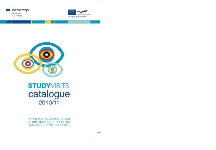 Study visits catalogue                      2010/11         Каталог на учебните посещения              Katalog studijních ...