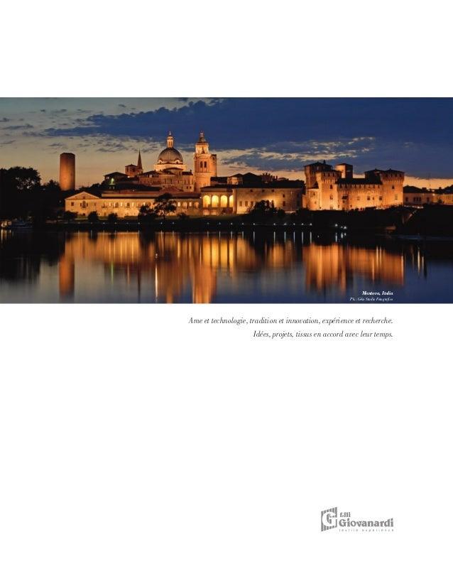 Mantova, Italia Ph.: Geko Studio Fotografico Ame et technologie, tradition et innovation, expérience et recherche. Idées, ...