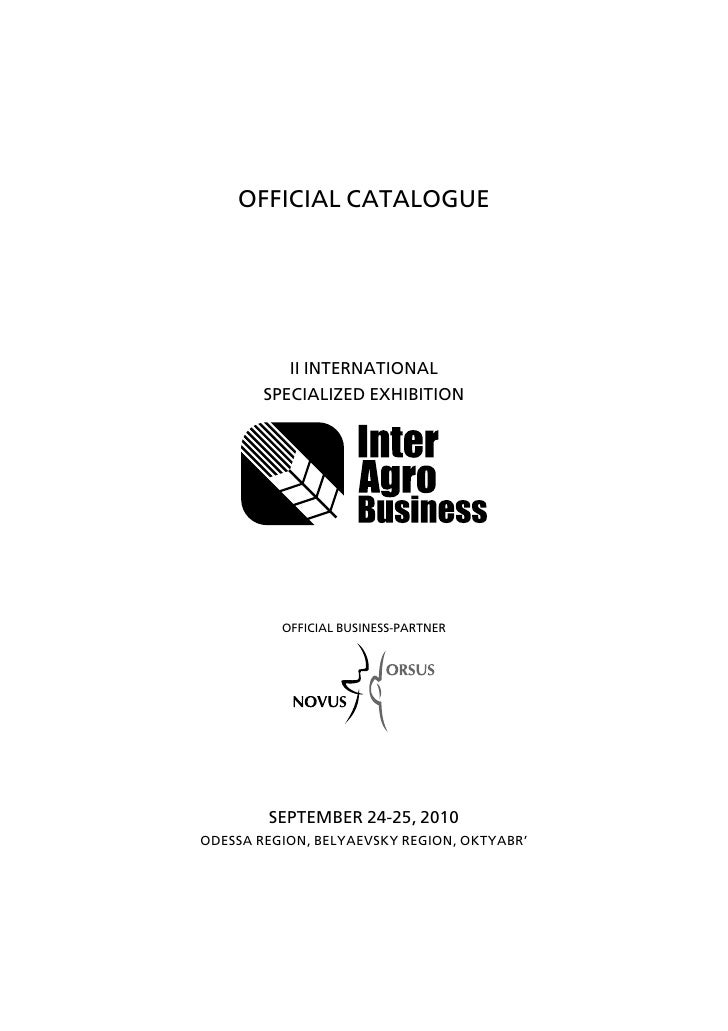 "Official catalogue of the participants of ""InterAgroBusiness 2010"" exhibition, Odessa, Ukraine"