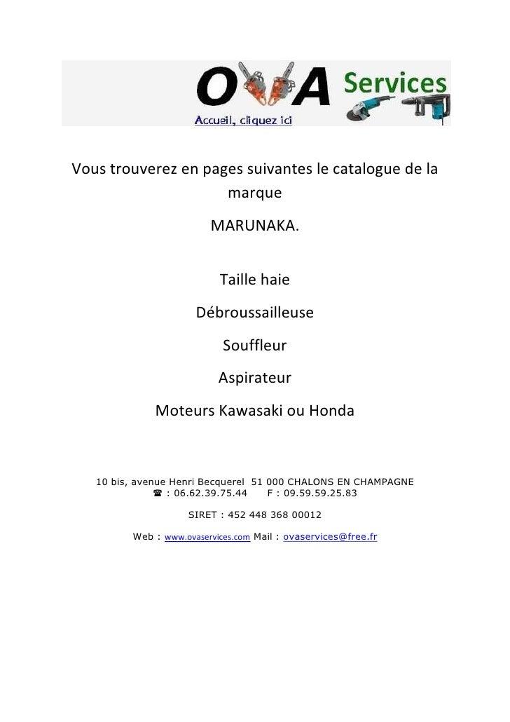 Vous trouverez en pages suivantes le catalogue de la                      marque                          MARUNAKA.       ...