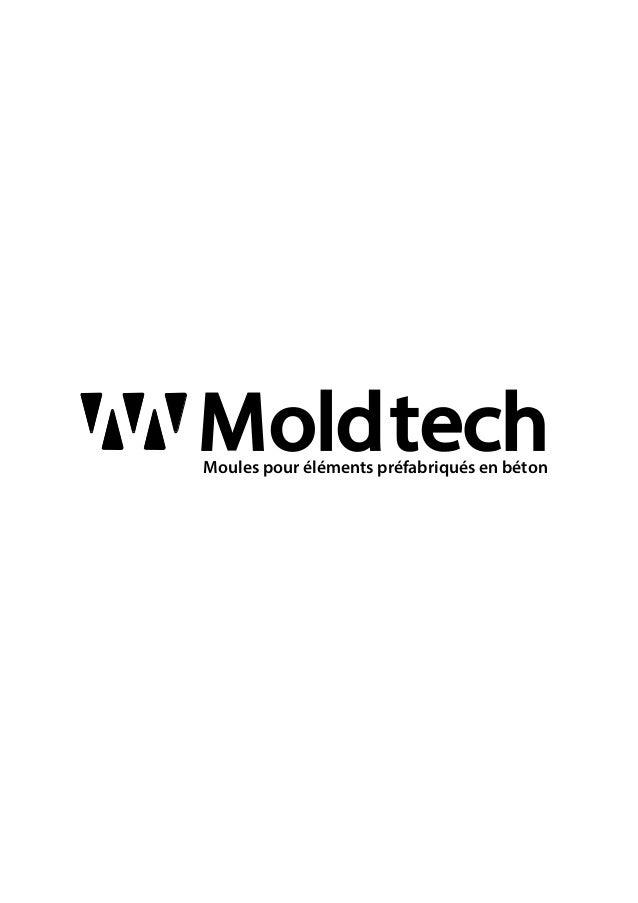 MoldtechMoules pour éléments préfabriqués en béton