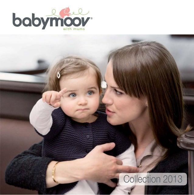 Catalogue produits Babymoov collection 2013