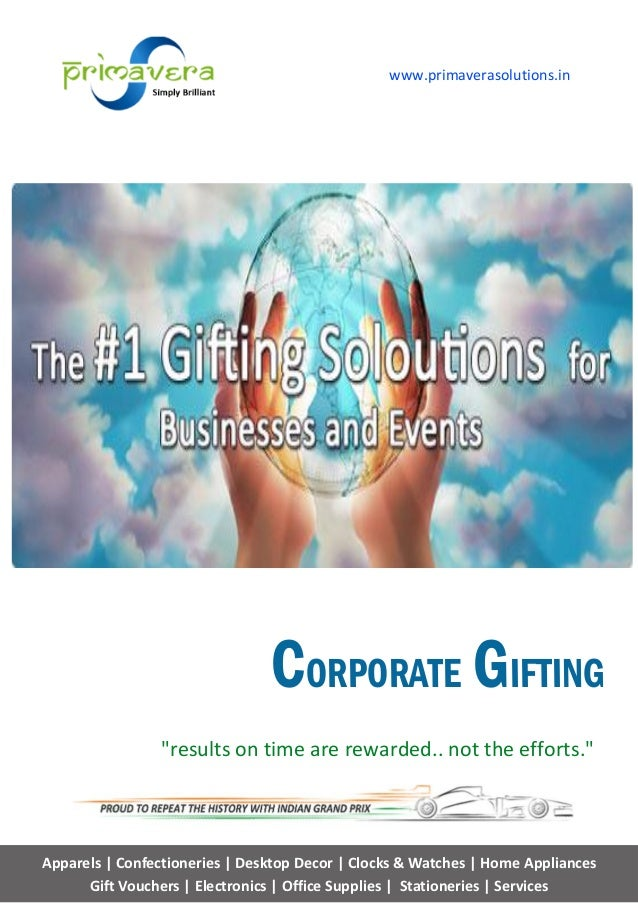CORPORATE GIFTINGApparels |Gift Vouchers | Electronics | Office Supplies | Stationeries | ServicesConfectioneries | Deskto...