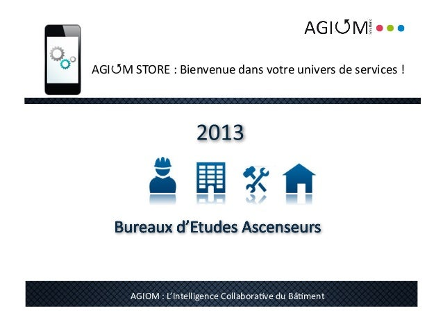 AGIM	  STORE	  :	  Bienvenue	  dans	  votre	  univers	  de	  services	  !	  	             AGIOM	  :	  L'Intelligence	  Co...