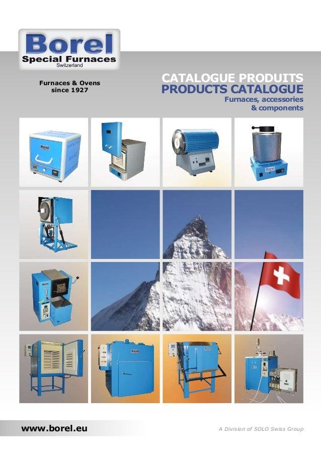 Furnaces & Ovens   CATALOGUE PRODUITS      since 1927      PRODUCTS CATALOGUE                              Furnaces, acces...