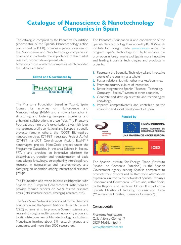 Catalogue of Nanoscience & Nanotechnology                    Companies in SpainThis catalogue, compiled by the Phantoms Fo...