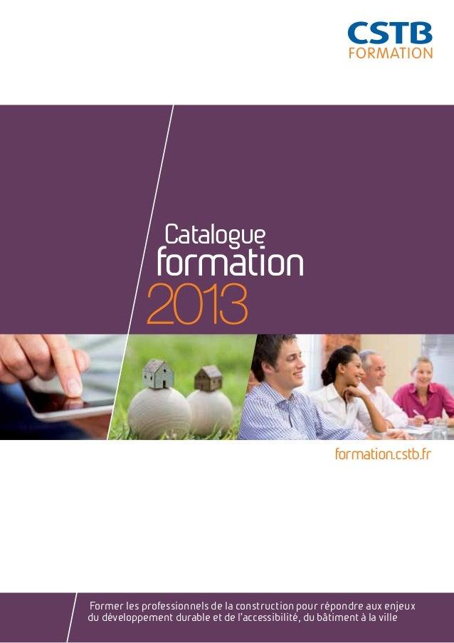 CatalogueformationFormer les professionnels de la construction pour répondre aux enjeuxdu développement durable et de l'a...