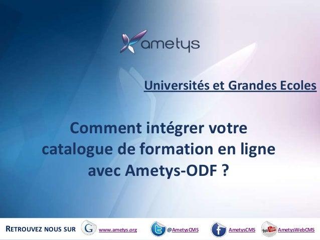 Universités et Grandes Ecoles             Comment intégrer votre         catalogue de formation en ligne               ave...