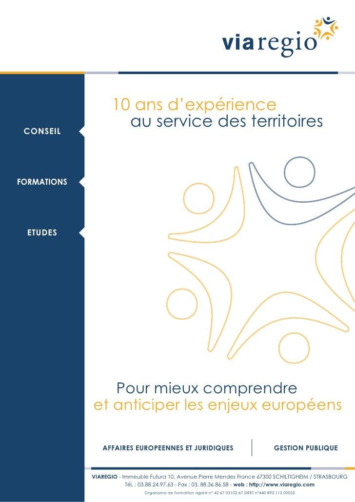 10 ans d'expérience CONSEIL                     au service des territoiresFORMATIONS  ETUDES                Pour mieux com...