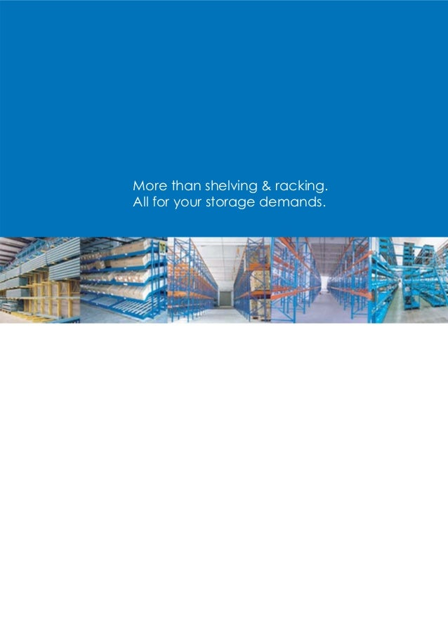 More than shelving & racking.All for your storage demands.