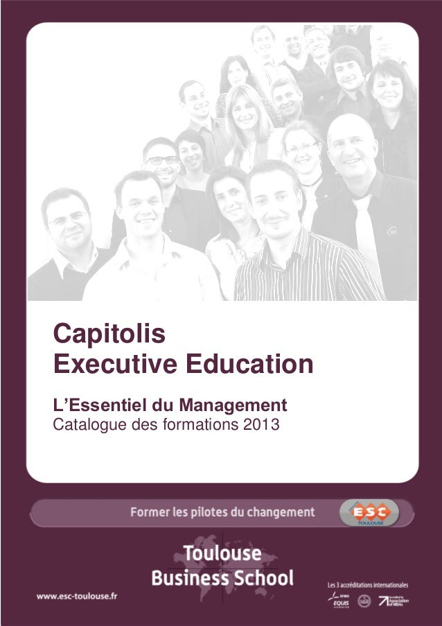 Capitolis Executive Education L'Essentiel du Management Catalogue des formations 2013
