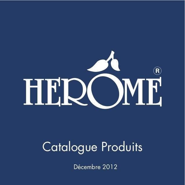Catalogue Produits     Décembre 2012                     1