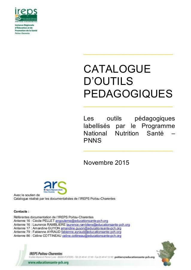 Avec le soutien de Catalogue réalisé par les documentalistes de l'IREPS Poitou-Charentes Contacts : Référentes documentati...
